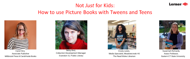 Not Just for Kids: Using Picture Books with Teens and Tweens