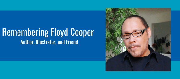 Unparalleled: Floyd Cooper, A Literary Remembrance