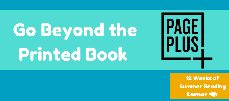 Go Beyond the Printed Book